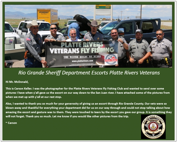 Rio Grande County Sheriff Department Escorts Platte Rivers Veterans Fly Fishing Club